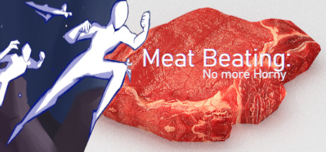Meat Beating: No More Horny