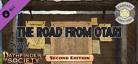 Fantasy Grounds - Pathfinder RPG - Pathfinder Bounty #6: The Road from Otari