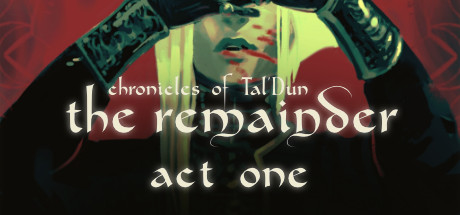 The Remainder - Act 1