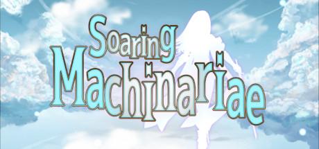 Soaring Machinariae