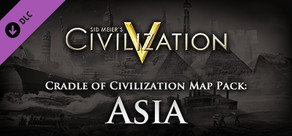 Civilization V: Cradle of Civilization - Asia