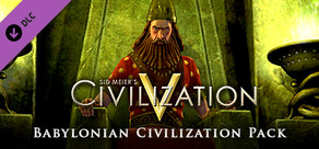 Sid Meier's Civilization® V: Babylon (Nebuchadnezzar II)