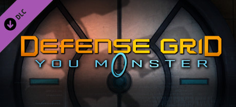 Defense Grid: The Awakening - You Monster DLC