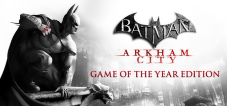 [Ключ] Batman: Arkham City (GOTY) (Region Free)
