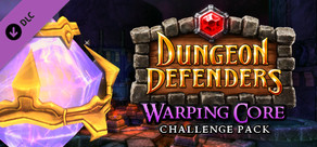 Dungeon Defenders Warping Core Challenge Mission Pack