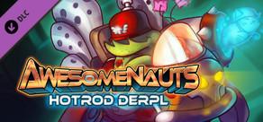 Awesomenauts - Hotrod Derpl Skin