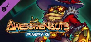 Awesomenauts - Pimpy G. Skin