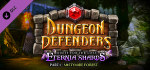 Dungeon Defenders - Quest for the Lost Eternia Shards Part 1