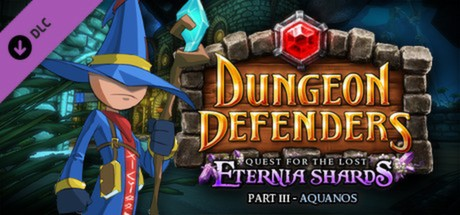 Dungeon Defenders: Quest for the Lost Eternia Shards Part 3