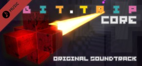 BIT.TRIP.CORE Soundtrack