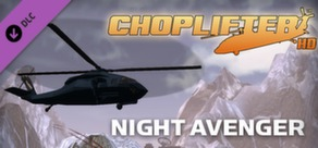 Choplifter HD - Night Avenger Chopper