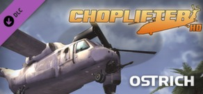 Choplifter HD - Ostrich Chopper