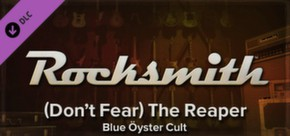 Rocksmith - Blue Oyster Cult - (Don't Fear) The Reaper