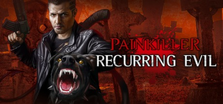 Painkiller: Recurring Evil Steam Game