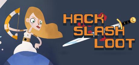 Hack, Slash, Loot