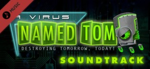 A Virus Named TOM Soundtrack
