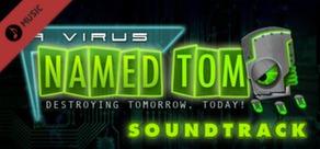 A Virus Named TOM Soundtrack