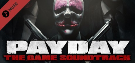 Cheap PAYDAY: The Heist Soundtrack steam key