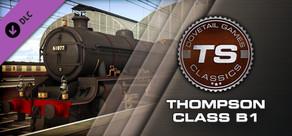 Train Simulator: Thompson Class B1 Loco Add-On