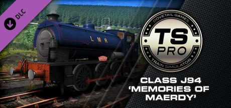 Train Simulator: Class J94 'Memories of Maerdy' Loco Add-On