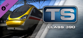 Train Simulator: Class 390 EMU Add-On