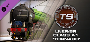 Train Simulator: LNER/BR Class A1 'Tornado' Loco Add-On
