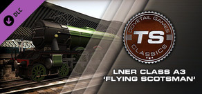 Train Simulator: LNER Class A3 'Flying Scotsman' Loco Add-On