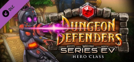 Dungeon Defenders: Series EV Hero DLC