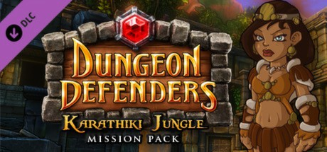Dungeon Defenders - Karathiki Jungle Mission Pack