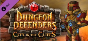 Dungeon Defenders: City in the Cliffs Mission Pack