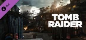 Tomb Raider: Shanty Town