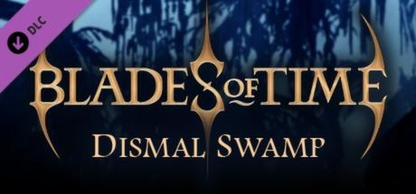 Cheap Blades of Time - Dismal Swamp DLC free key