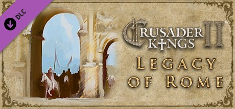 Expansion - Crusader Kings II: Legacy of Rome on Steam