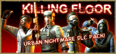 This Content Requires The Base Game Killing Floor On Steam In Order To Play.
