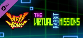Hell Yeah! Virtual Rabbit Missions