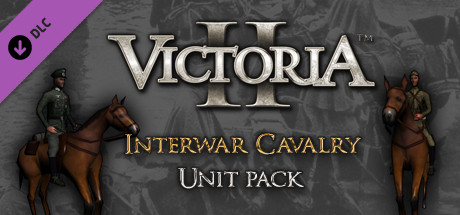 Victoria II: Interwar Cavalry Unit Pack