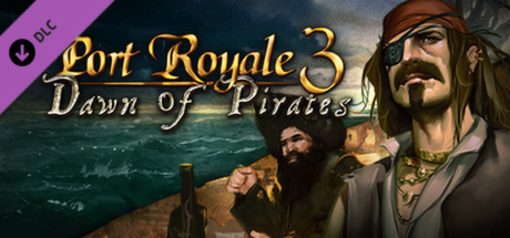 Port Royale 3: Dawn of Pirates DLC