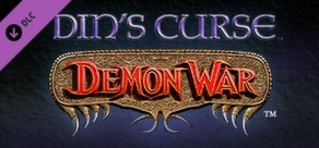 Din's Curse: Demon War DLC