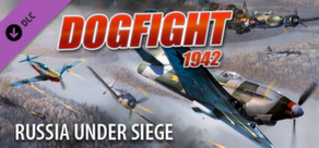 Dogfight 1942 Russia Under Seige
