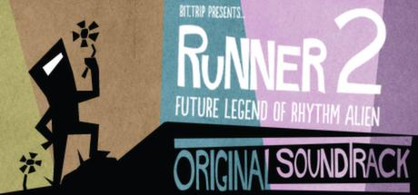 BIT.TRIP Presents... Runner2: Future Legend of Rhythm Alien Soundtrack
