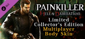 Painkiller Hell & Damnation: Multiplayer Body Skin Pack