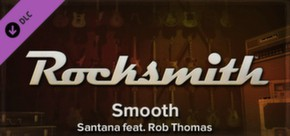 Rocksmith - Santana Feat Rob Thomas - Smooth