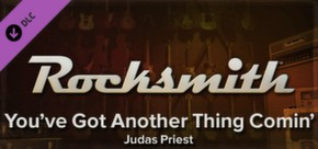 Rocksmith - Judas Priest - You've Got Another Thing Comin'