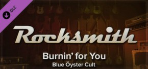 Rocksmith - Blue Oyster Cult - Burnin' for You