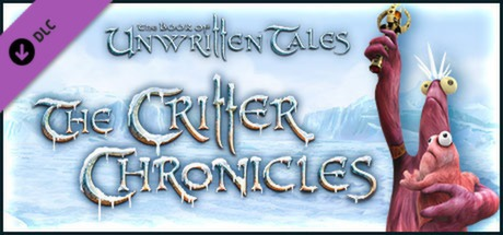 The Book of Unwritten Tales: Critter Chronicles Digital Extras