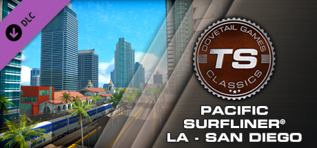 Train Simulator: Pacific Surfliner LA - San Diego Route
