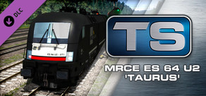 Train Simulator: MRCE ES 64 U2 'Taurus' Loco Add-On