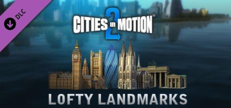 Cities in Motion 2: Lofty Landmarks