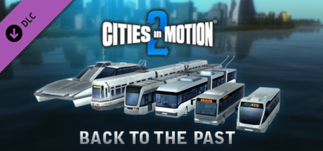 Cities in Motion 2: Back to the Past