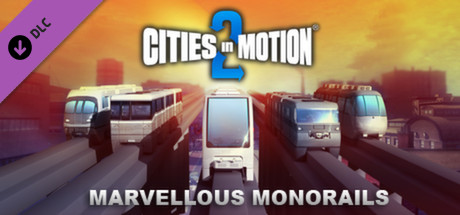 cities in motion 2 marvellous monorails linux mac pc